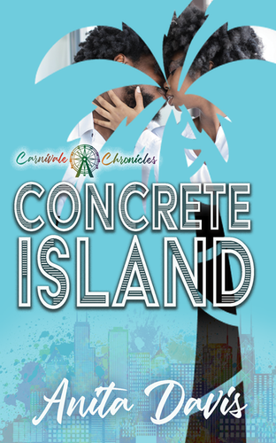 Concrete Island: Carnivale Chronicles