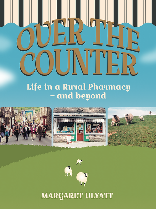Over the Counter: Life in a Rural Pharmacy - and beyond