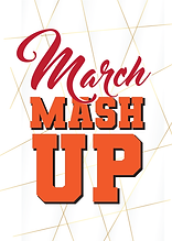 March Mash-Up