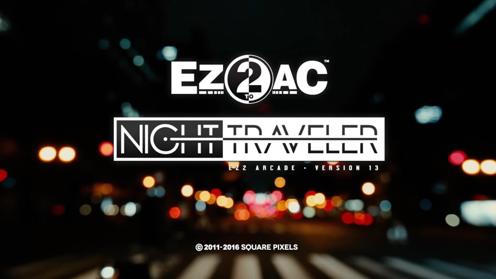 EZ2AC : NIGHT TRAVELER