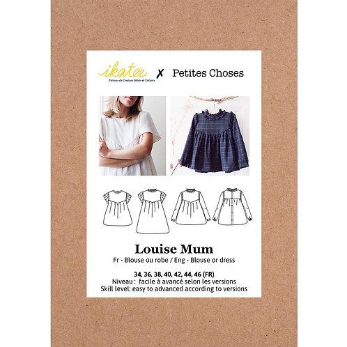 Patron Ikatee Femme LOUISE MUM Duo Blouse/Robe 34-46