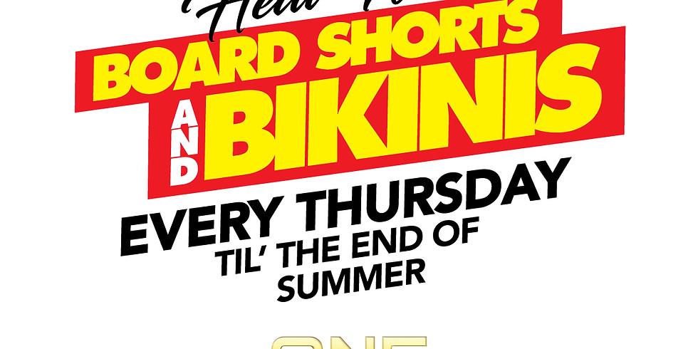 HEAT WAVE BOARD SHORTS & BIKINIS Every Thursday All Summer 18+