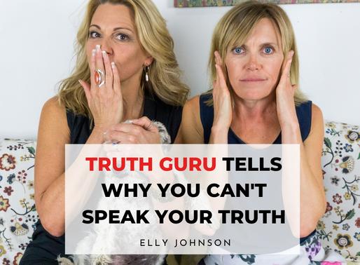 Truth Guru tells Why You Can't Speak Your Truth