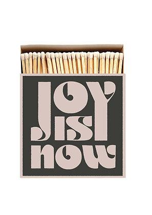 Joy Is Now Luxury Matches