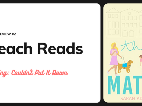 Beach Reads Book Review 2: The Match by Sarah Adams