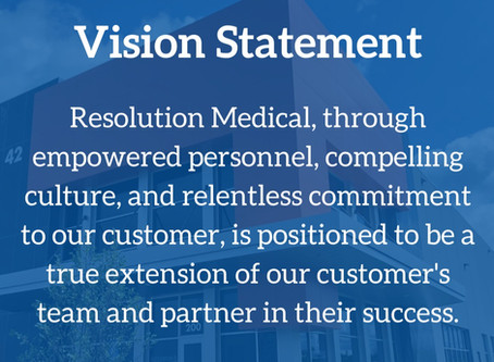 A True Extension of Our Customer's Team: Revitalized Vision Shapes The Future of Resolution Medical