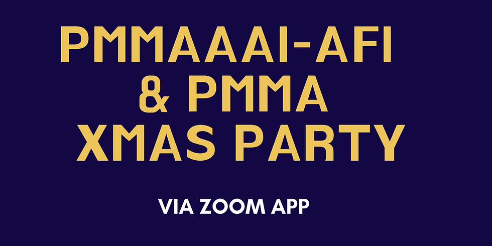 PMMAAAI-AFI and PMMA Virtual Christmas Party via ZOOM