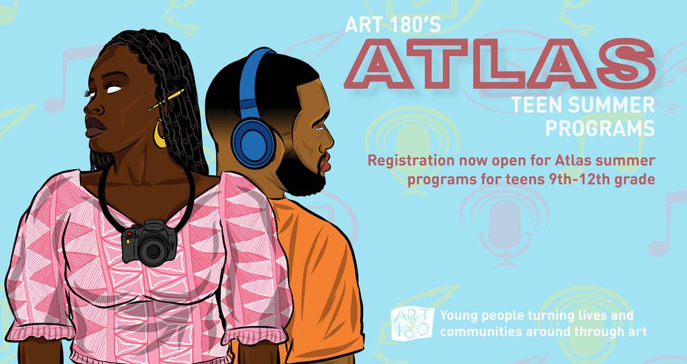 Registration open for our summer Atlas teen programs