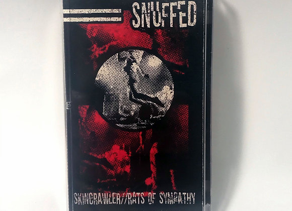 Snuffed-Skincrawler/Rats of Sympathy cassette