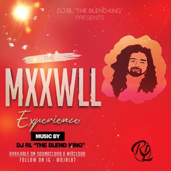 DJ RL The Blend King-The MXXWLL Experience