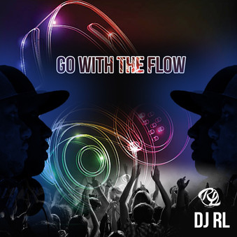 DJ RL-Go With The Flow-EDM