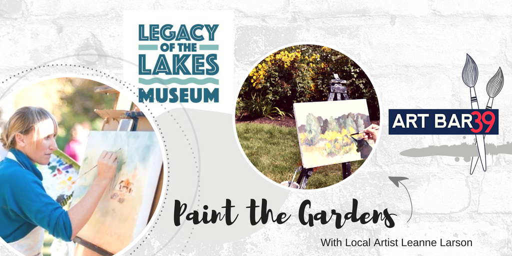 Paint the Gardens - Legacy of the Lakes  - Leanne Larson