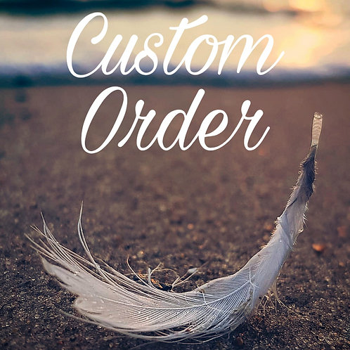 Custom Order for Jackie White