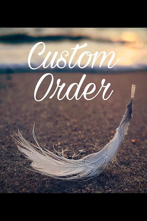 Custom Order for Taylor Bonvillion