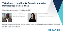 Virtual and Hybrid Study Considerations for Dermatology Clinical Trials