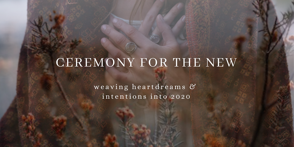 Ceremony for the New