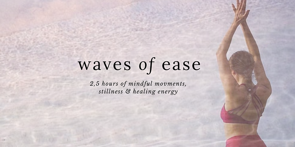 Waves of Ease