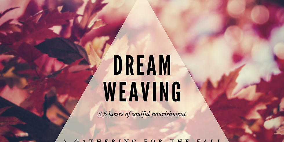 Dream Weaving - Gathering For The Fall
