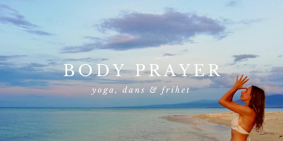 Söndagstreat: Body Prayer