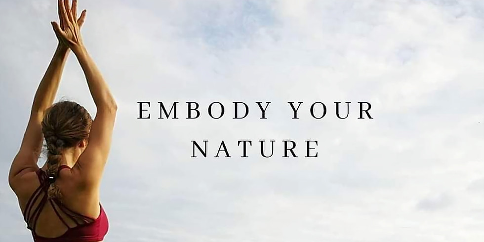 Embody Your Nature