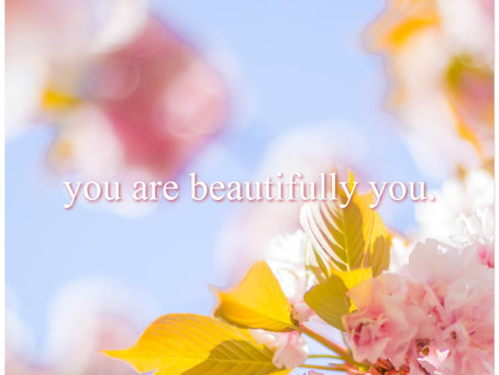 You Are Beautifully You