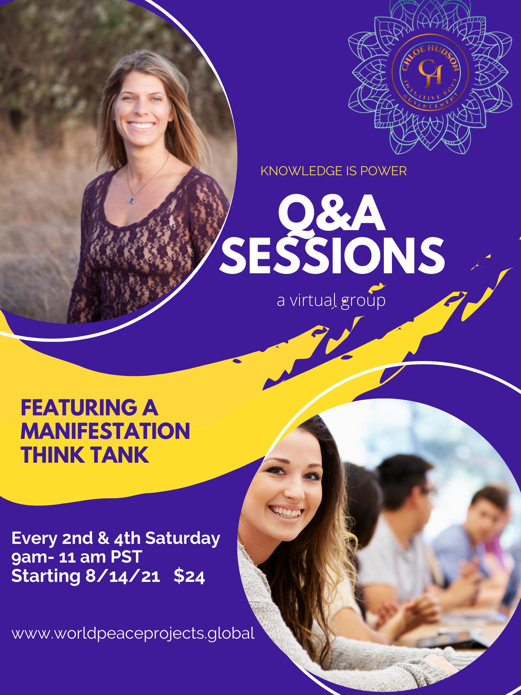 Q&A Sessions + Manifestation Think Tank