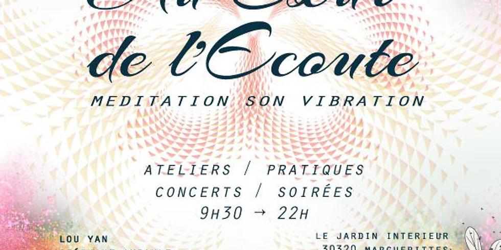 Rencontres « Au coeur de l'écoute » – Méditation, Son, Vibration