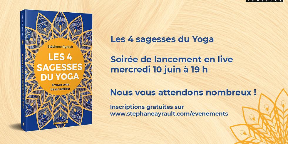 Soirée de lancement : Les 4 Sagesses du Yoga (gratuite)