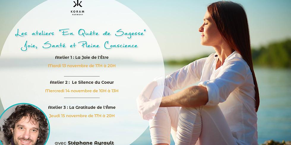 3 ateliers En Quête de Sagesse - Joie, Santé et Pleine Conscience