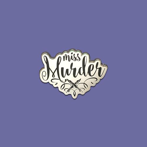 FLAWED Miss Murder Enamel Pin