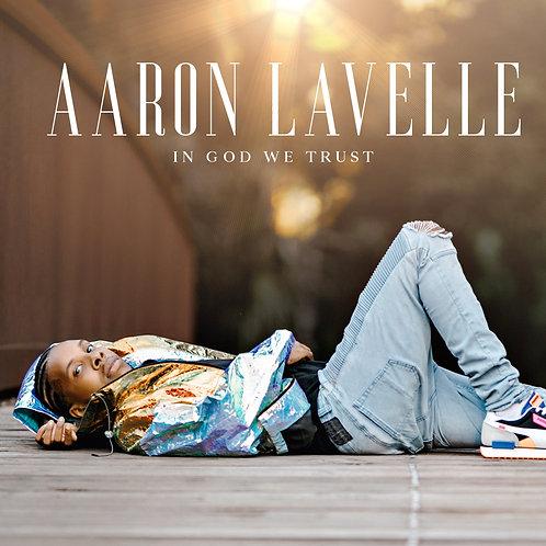 Aaron Lavelle - In God We Trust
