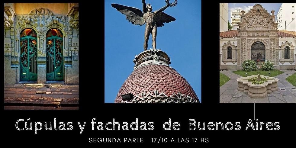Cúpulas y fachadas destacadas de la ciudad de Buenos Aires segunda parte