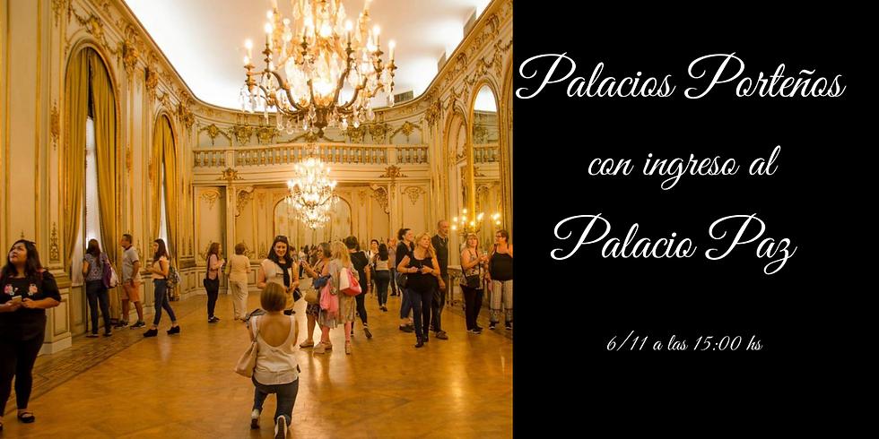 Palacios Porteños con ingreso al Palacio Paz