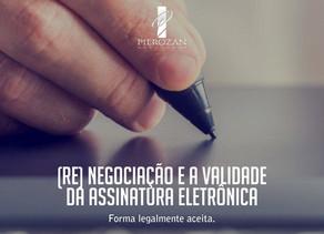 A assinatura eletrônica tem validade jurídica