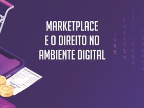 Marketplace e o Direito no Ambiente Digital nos casos de Fraude