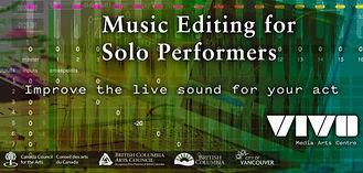 music editing, vivo media arts, british columbia arts council