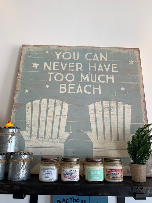 You can never have too much beach - wall hanging