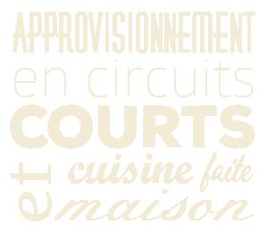 Approvionnement en circuits courts et cuisine faite maison