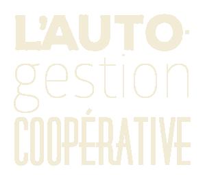 L'auto gestion coopérative