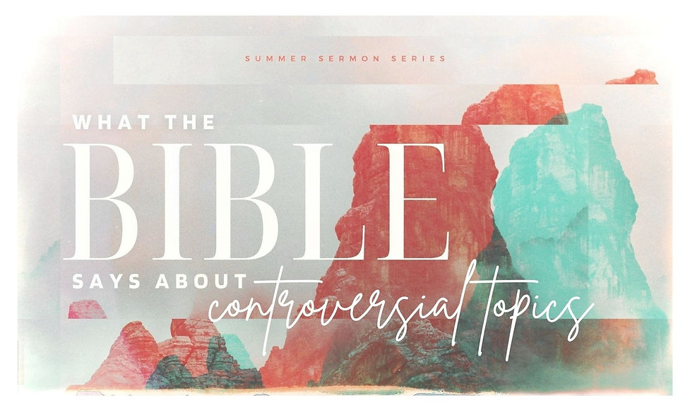 What the Bible Says About - Sermon Series Graphic