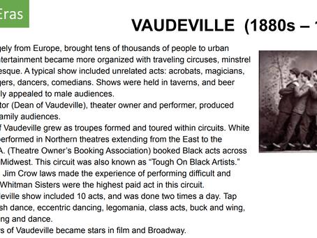 VAUDEVILLE  (1880s – 1930s)