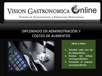DIPLOMADO EN ADMINISTRACIÓN Y COSTEO DE