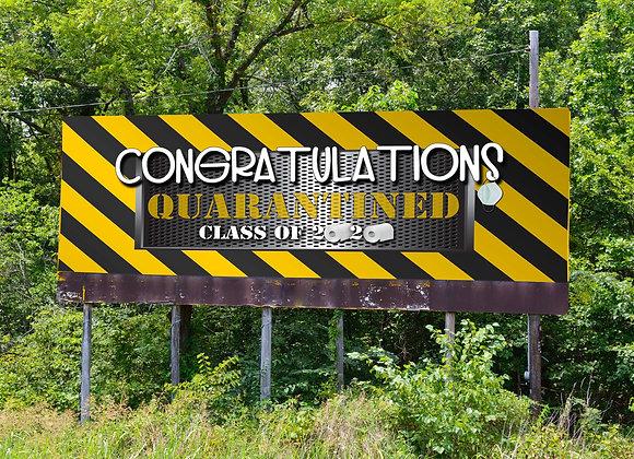 Quarantine Class Of 2020 Banner