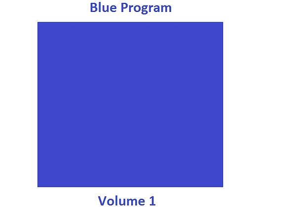 Blue Program Volume 1