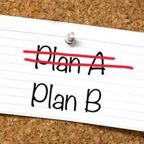 Plan 'A' or Plan 'B'?
