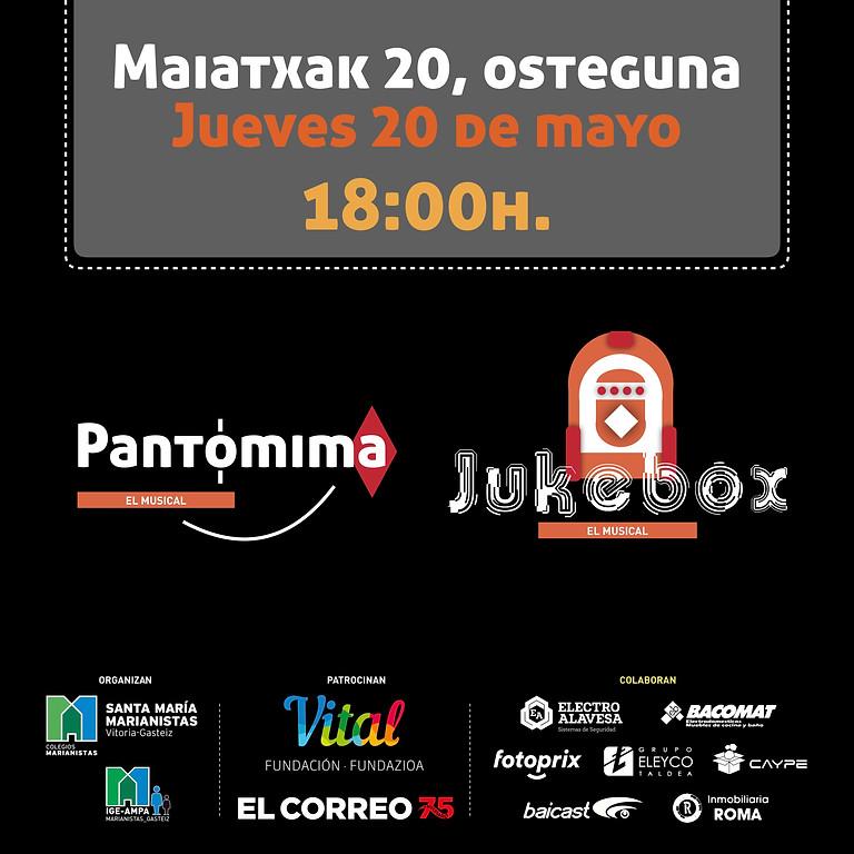 TEATRO MUSICAL MARIANISTAS - Maiatzaren 20, osteguna  - PANTOMIMA EL MUSICAL / JUKEBOX EL MUSICAL