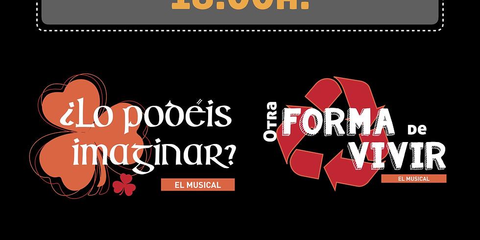 TEATRO MUSICAL MARIANISTAS - Maiatzaren 18, asteartea  - LO PODÉIS IMAGINAR EL MUSICAL / OTRA FORMA DE VIVIR EL MUSICAL