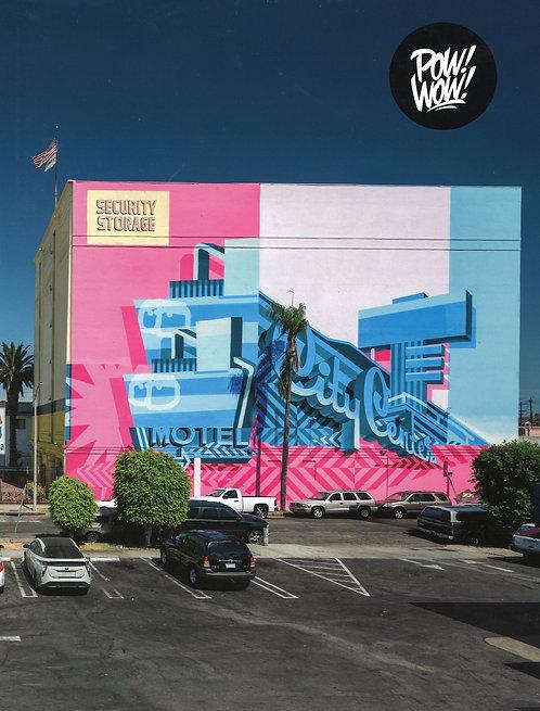 POW! WOW! WORLDWIDE!: 10 Years of International Street Art