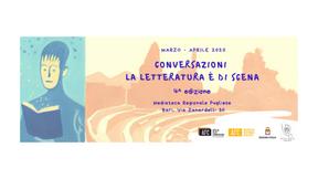 Conversazioni – La letteratura è di scena torna a marzo e aprile 2020 a Bari