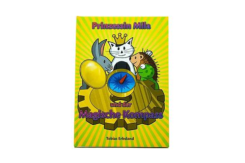 Prinzessin Mila und der Magische Kompass